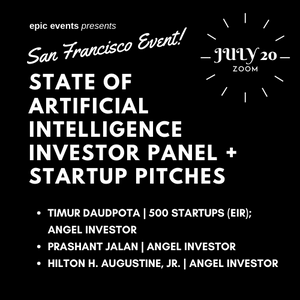 7/20 State of Artificial Intelligence Investor Panel + Startup Pitches (On Zoom)