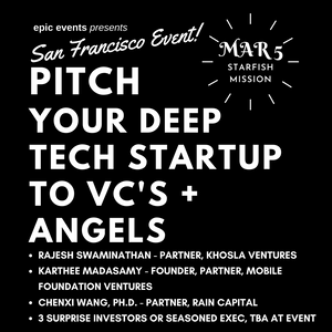 3/5 Pitch Your Startup to Investor Panel of VCs and Angels