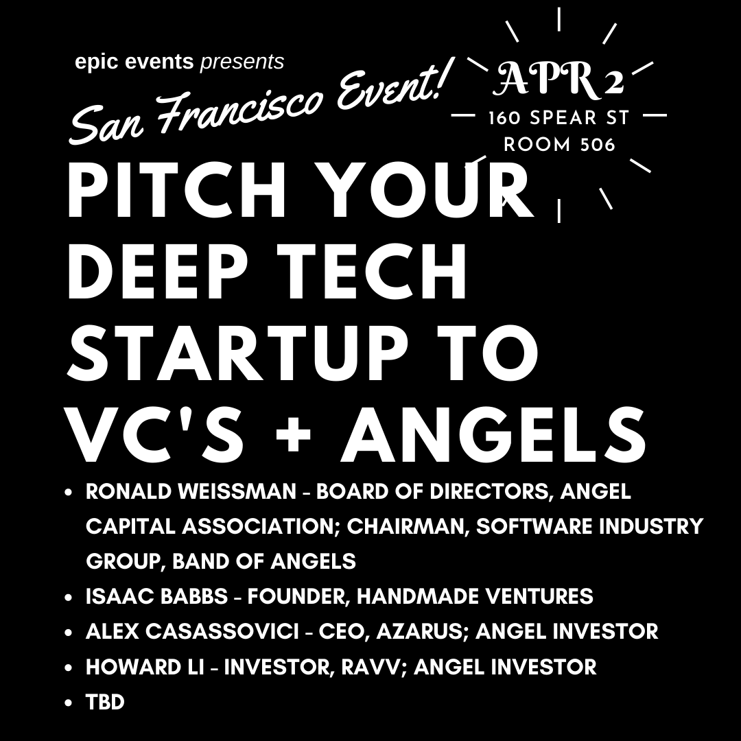 4/2 Pitch Your Startup to Investor Panel of VCs and Angels (On Zoom)