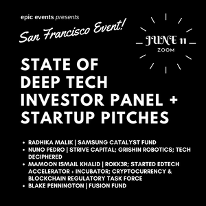 6/11 State of Deep Tech Investor Panel + Startup Pitches (On Zoom)