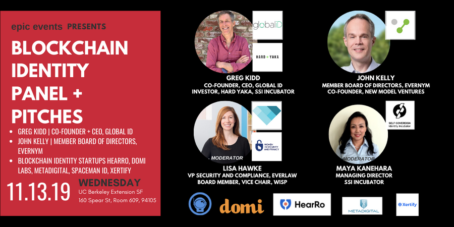 11/13 Blockchain Identity Panel with Global ID and Evernym + SSI Incubator Pitches