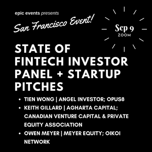 9/9 State of Fintech Investor Panel + Startup Pitches (On Zoom)