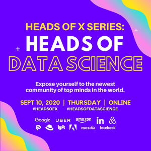 9/10 Heads Of X Series: Heads of Data Science Conference