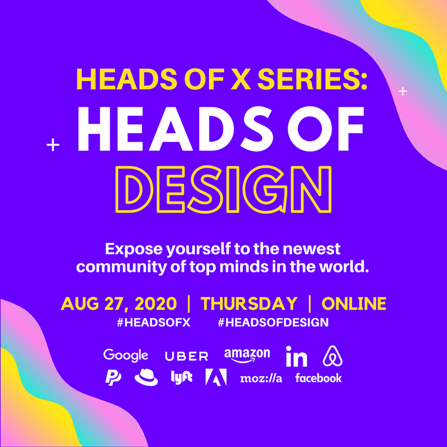 8/27 Heads Of X Series: Heads of Design Conference
