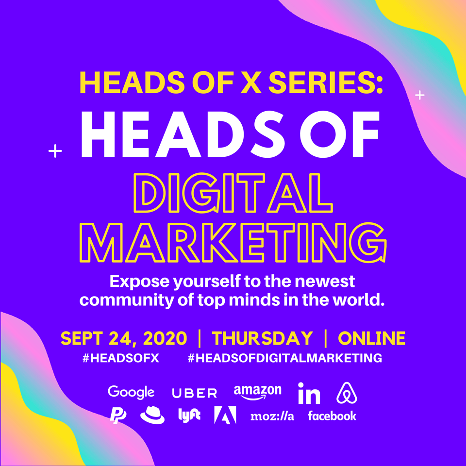 9/24 Heads Of X Series: Heads of Digital Marketing Conference