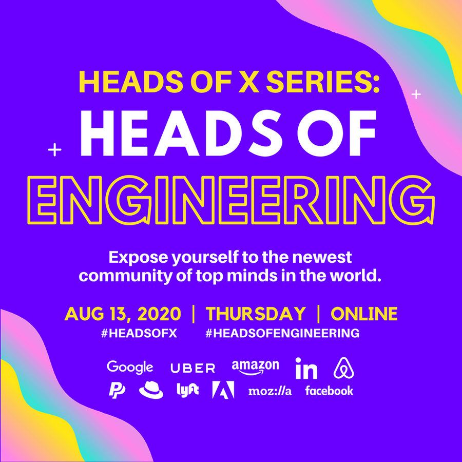 8/13 Heads Of X Series: Heads of Engineering Conference