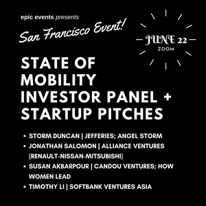 6/22 State of Mobility Investor Panel + Startup Pitches (On Zoom)