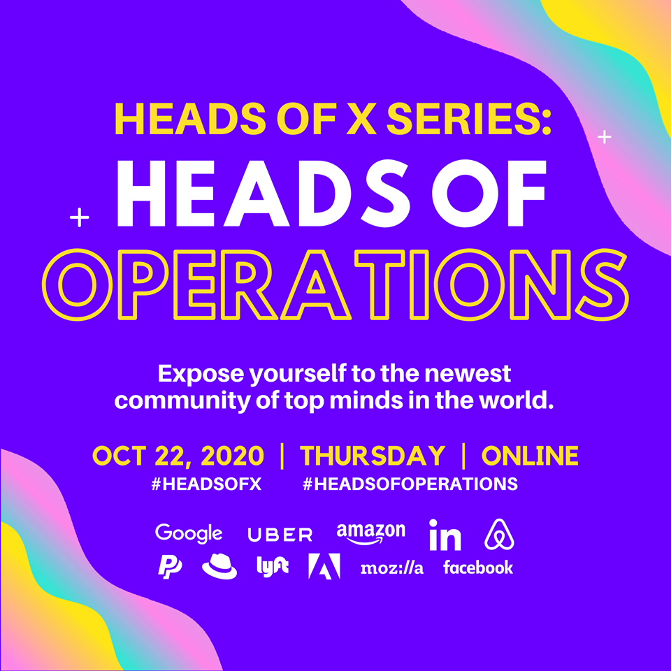 10/22 Heads Of X Series: Heads of Operations Conference