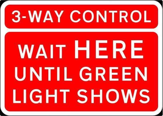 1050x750mm 3 Way Control Wait Here Until Green Light Shows - 7011.1 (4138002382882)