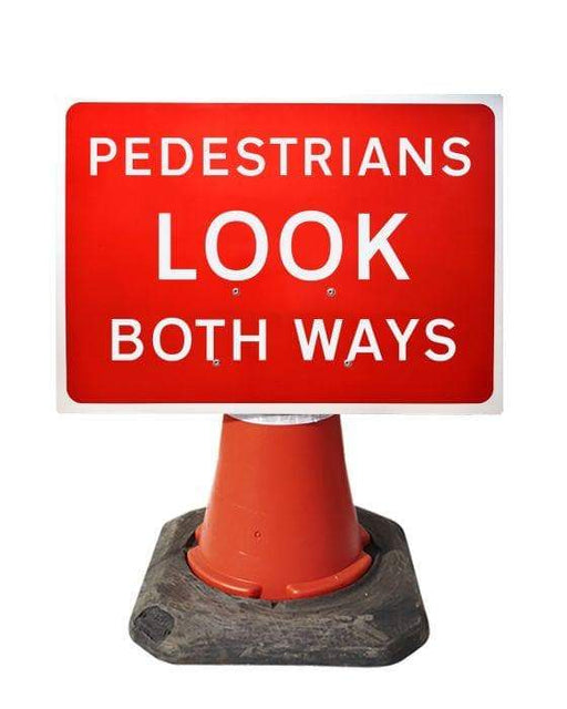 600x450mm Cone Sign - Pedestrians Look Both Ways - 7017 (4308381237282)