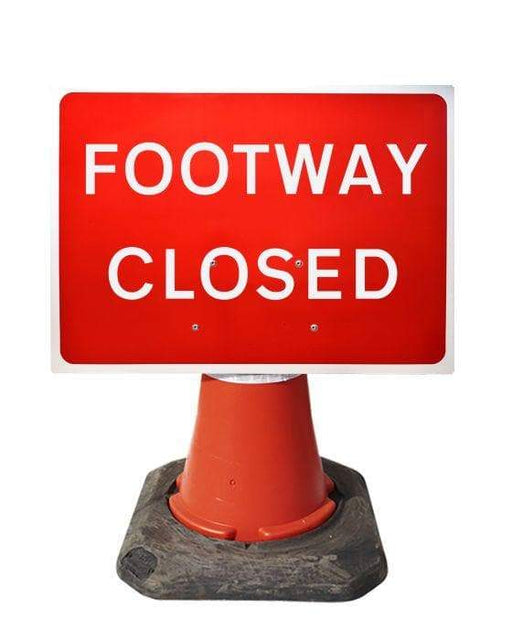 600x450mm Cone Sign - Footway Closed - 7018 (4308364886050)