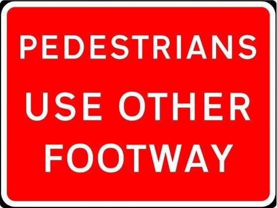 600x450mm Pedestrians Use Other Footway - 7018 - Rigid Plastic (4133244338210)