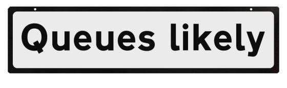 Supplementary Plate for Cone Signs - Queues Likely (4308459978786)