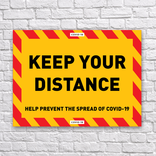 Keep Your Distance Sign - Protect Signs