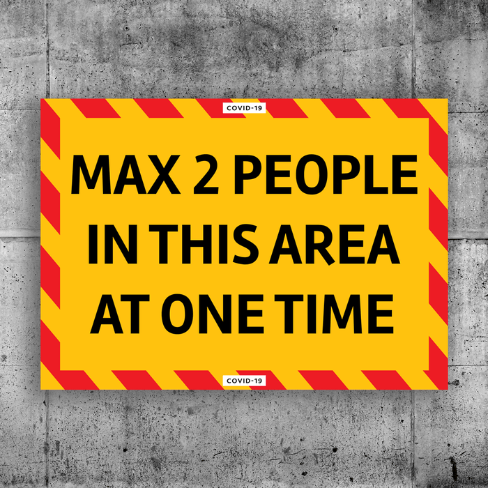 Max 2 People Sign - Protect Signs