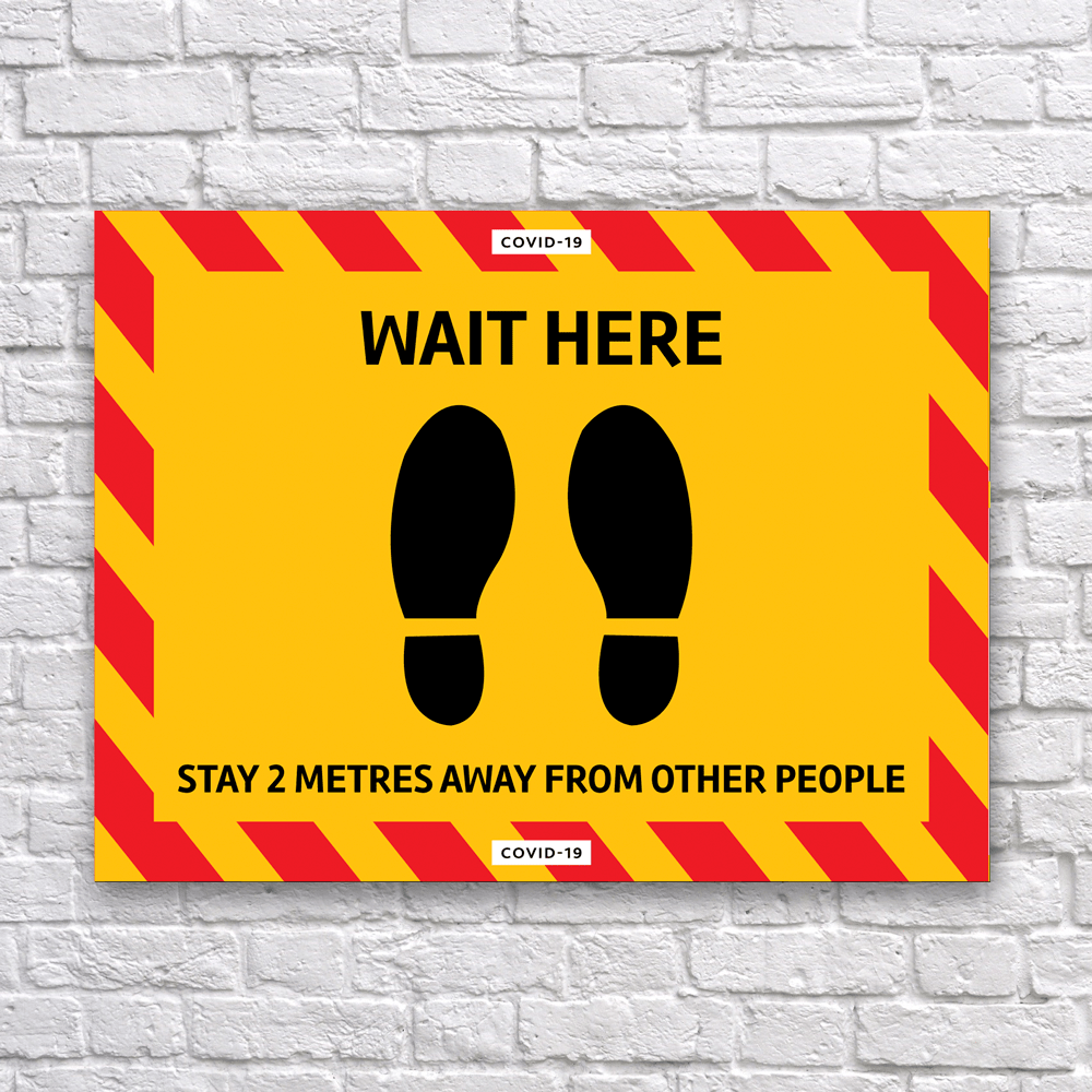 Wait Here Sign