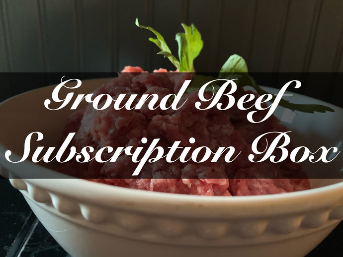 Farmer's Favorites-Ground Beef Box (20 lbs.)