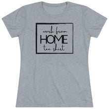 Load image into Gallery viewer, Funny Work From Home Tee Shirt | Downgrade Your Everyday Style