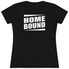 Load image into Gallery viewer, Homebound Tee Shirt Makes a Funny Gift