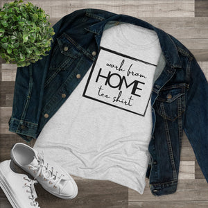 Work from home t shirts