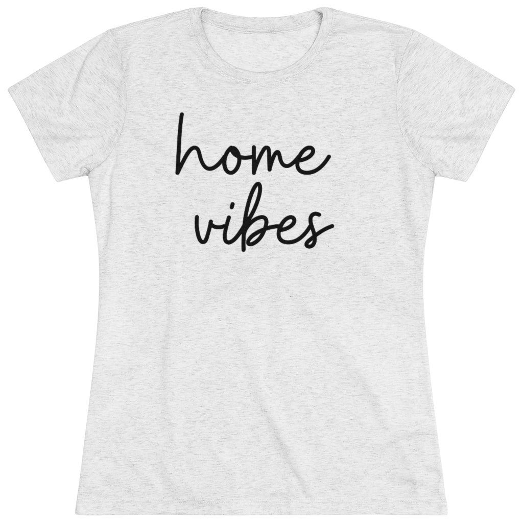Home vibes tee shirts for women