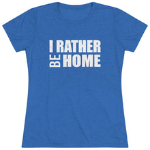 Load image into Gallery viewer, I Rather Be Home Short Sleeve Tee