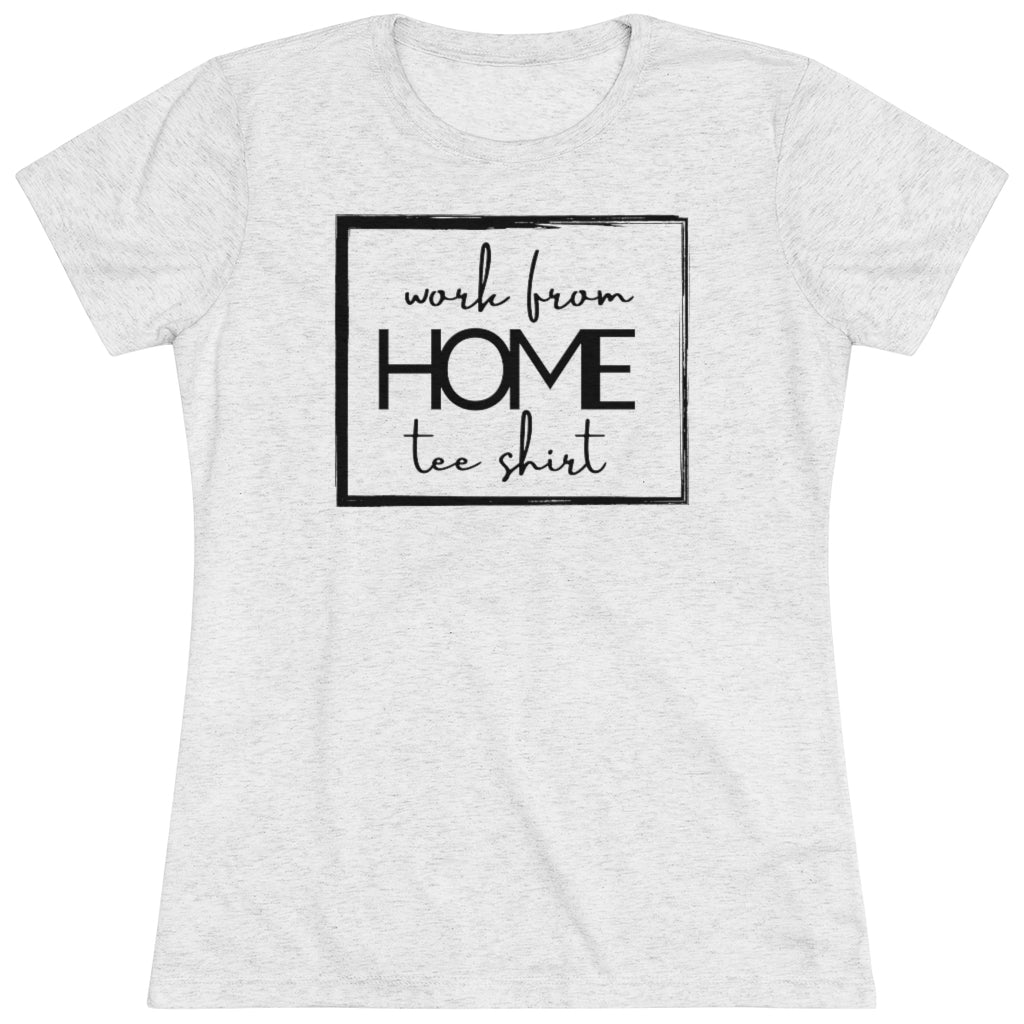 Funny work from home tee shirt