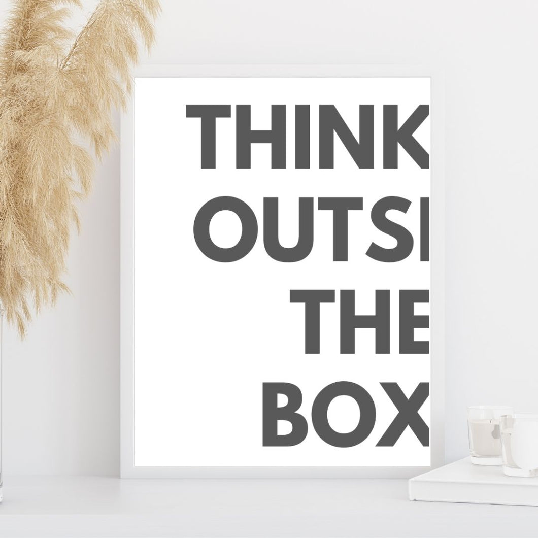 Think outside the box art print.