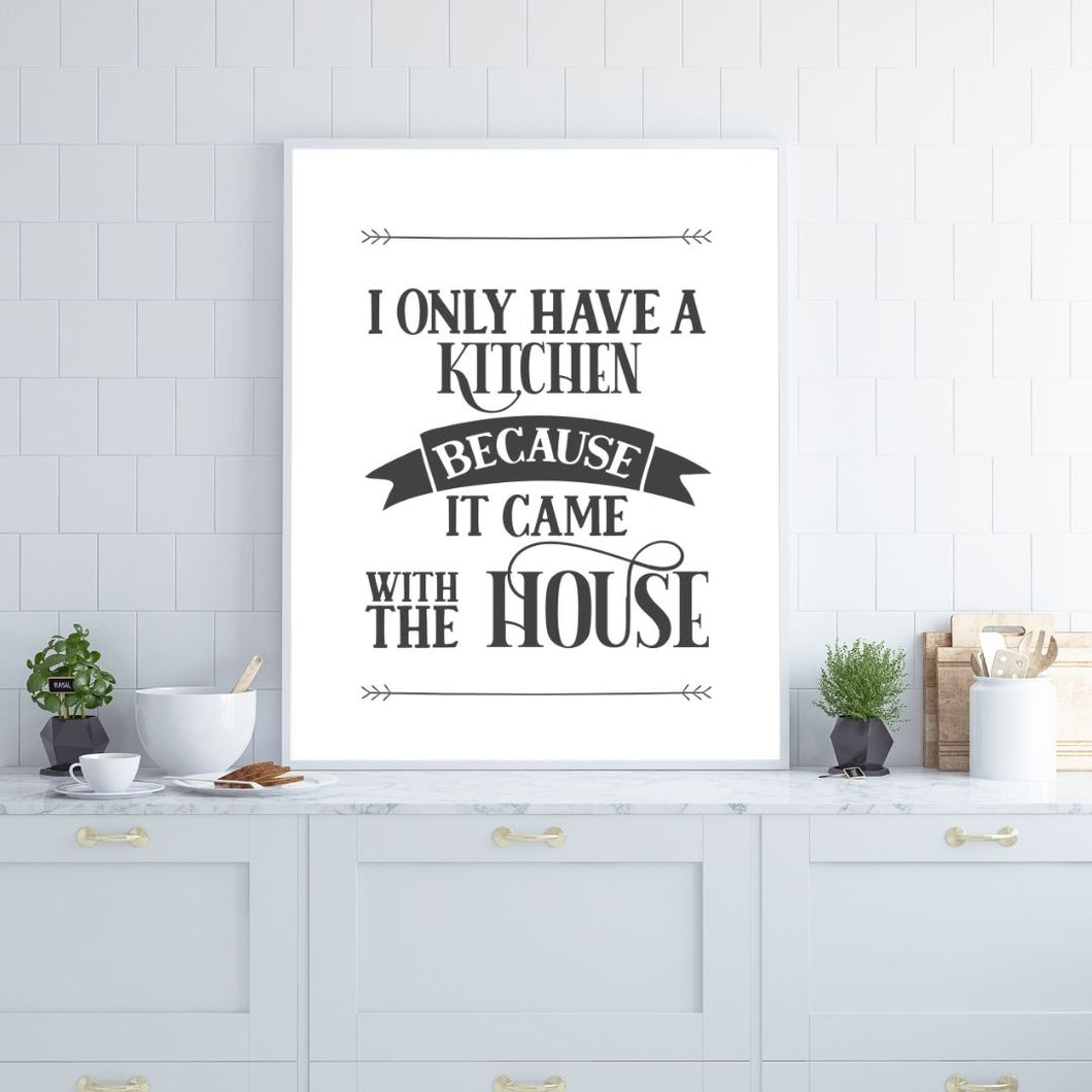 Humorous kitchen printable art quote