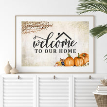 Load image into Gallery viewer, Autumn welcome to our home art print