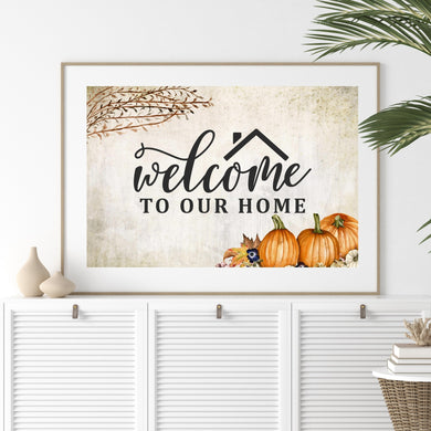 Autumn welcome to our home art print