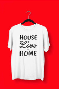 House Plus Love Equals Home Short Sleeve Tee