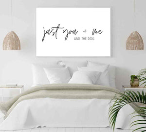 Large funny dog quote print for over the bed.