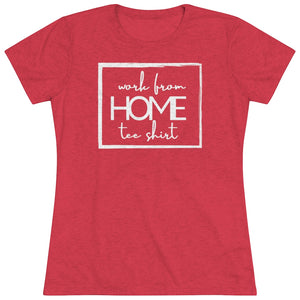 Funny Work From Home Tee Shirt | Downgrade Your Everyday Style
