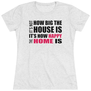 How Big Is Your House Short Sleeve Tee