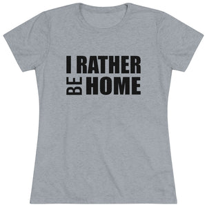 I Rather Be Home Short Sleeve Tee