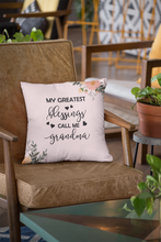 Load image into Gallery viewer, My Greatest Blessings Call Me Grandma Pillow