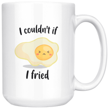 Load image into Gallery viewer, I couldn't if I friend coffee mug.