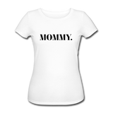 Damen T-Shirt Organic Kurzarm -MOMMY-