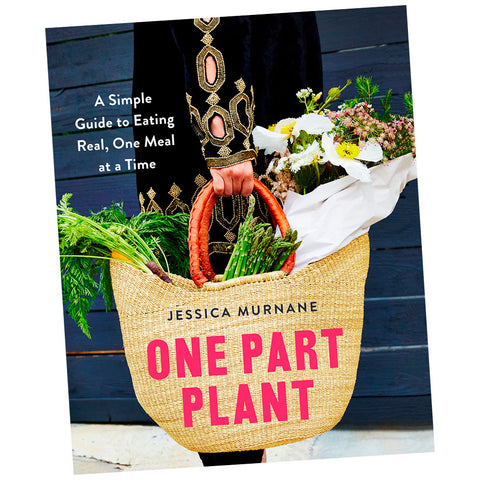 One Part Plant by Jessican Murnane