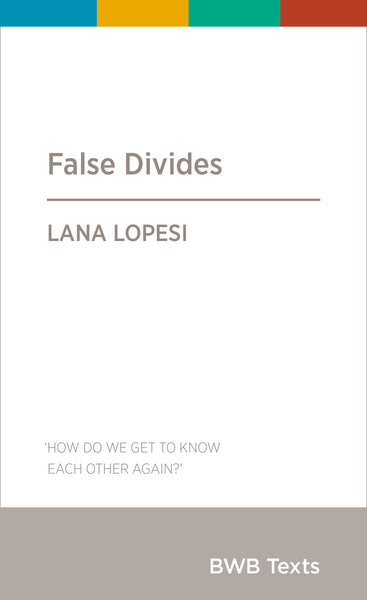 Book: False Divides by Lana Lopesi