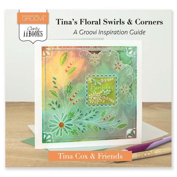 Book: Tina's Floral Swirls & Corners Groovi Inspiration Guide