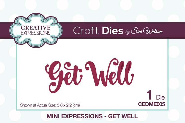 Mini Expressions Collection Get Well Die