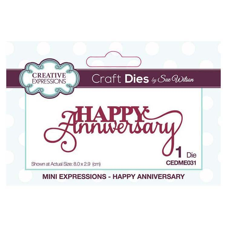 Dies by Sue Wilson Mini Expressions Collection Happy Anniversary