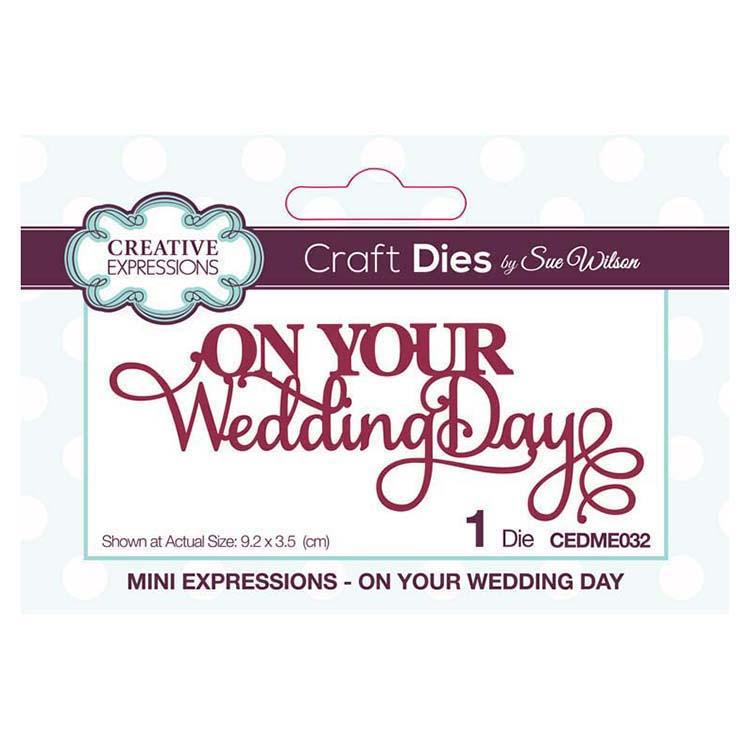 Dies by Sue Wilson Mini Expressions Collection On Your Wedding Day