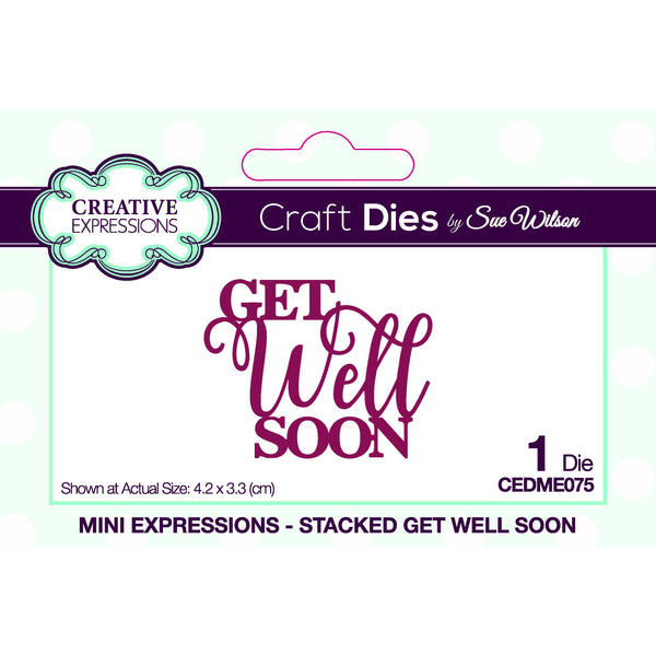 Sue Wilson Mini Expressions Stacked Get Well Soon Craft Die