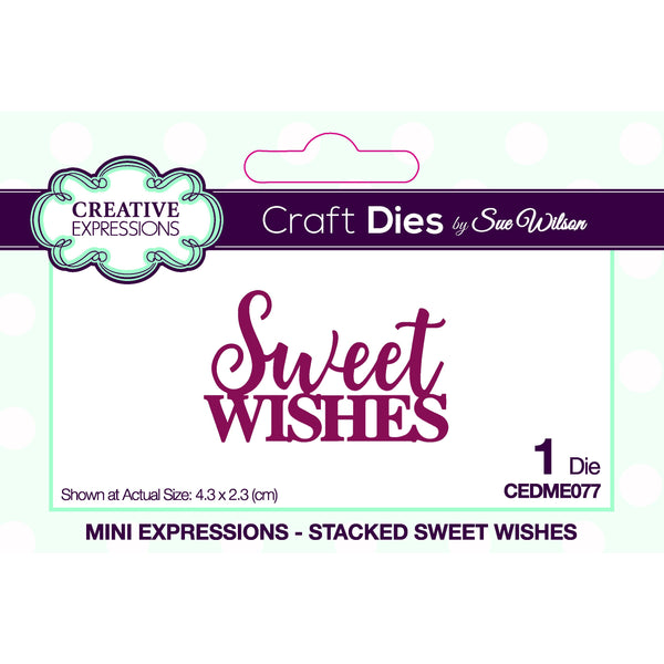 Sue Wilson Mini Expressions Stacked Sweet Wishes Craft Die