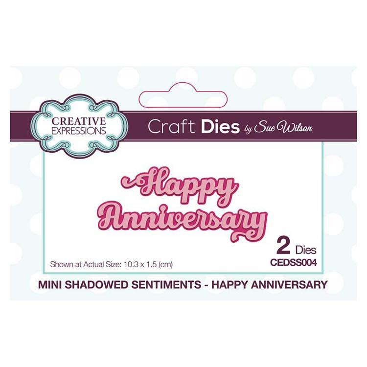 Creative Expressions Dies by Sue Wilson Mini Shadowed Sentiments Happy Anniversary
