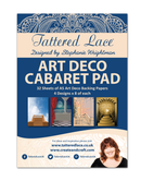 Tattered Lace Paper Pad - Art Deco Cabaret Pad