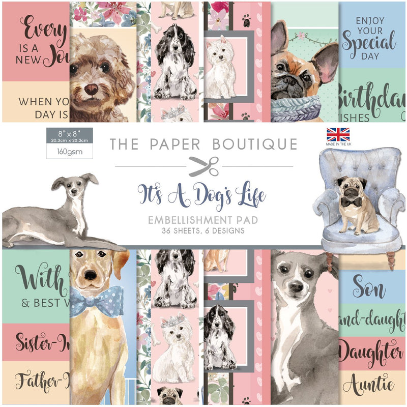 The Paper Boutique It's a Dogs Life 8x8 Embellishments Pad